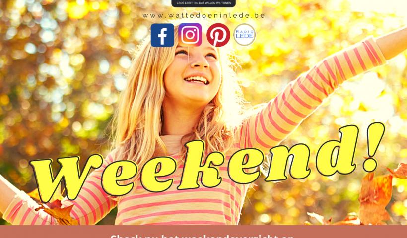 wat te doen in lede weekend weekendoverzicht evenementen herfst